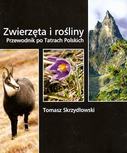 Zwierzęta i rośliny - Przewodnik po Tatrach Polskich