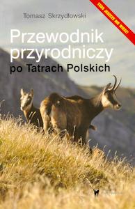 Przewodnik przyrodniczy po Tatrach Polskich